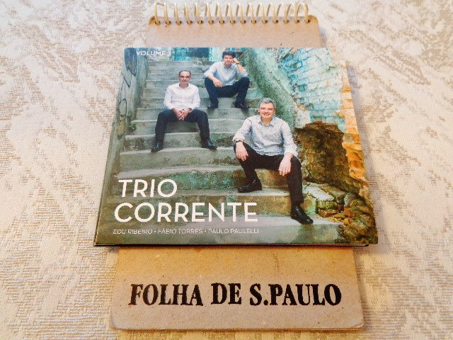 "Capa do disco ""Trio Corrente - Volume 3"", do Trio Corrente (Foto: Carlos Bozzo Junior)"