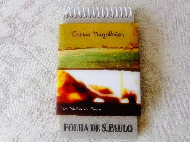 "Capa do CD ""Tem mineira no samba"" (Foto: Carlos Bozzo Junior)"
