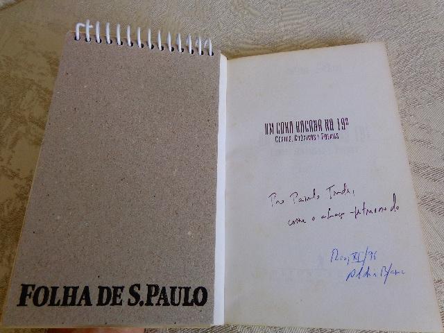 """Foto da dedicatória com autógrafo do autor, na folha de rosto do livro """"Um Cara Bacana na 19ª"""" (Foto: Carlos Bozzo Junior)"""