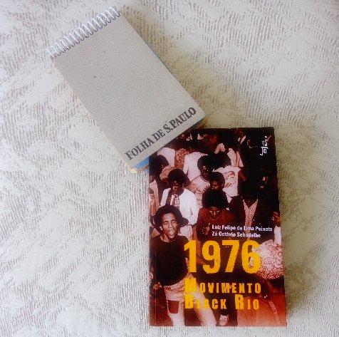 """Capa do livro """"1976- Movimento Black Rio 40 Anos"""" (Foto: Carlos Bozzo Junior)"""